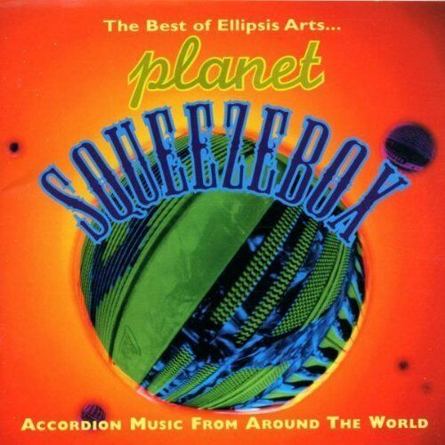 Planet Squeezebox (1997, Ellipsis Arts) | CD | Accordion music from around th...