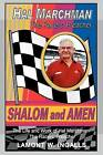 Shalom and Amen: The Life and Work of Hal Marchman, the Racers' Preacher by Lamont W Ingalls (Paperback / softback, 2009)