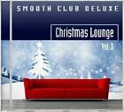 Christmas Lounge Vol.3 von Smooth Club Deluxe (2013)
