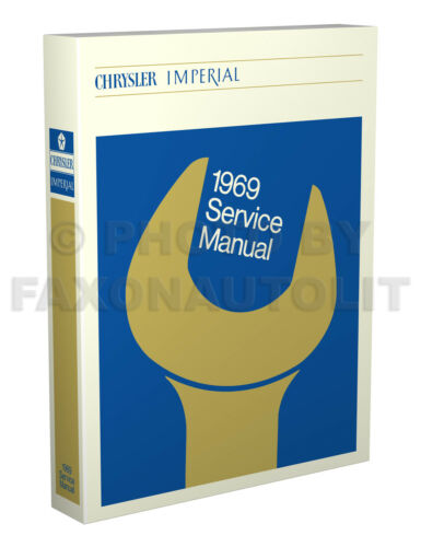 1969 Chrysler Shop Manual 300 New Yorker Newport Imperial Repair Service Book
