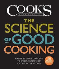 The Science of Good Cooking by America's Test Kitchen Editors (2012, Hardcover)