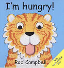 I'm Hungry by Rod Campbell (Paperback, 2004)