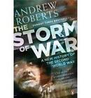 The Storm of War: A New History of the Second World War by Andrew Roberts (Paperback, 2010)