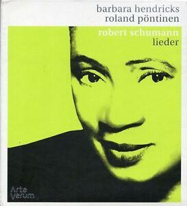 Barbara-Hendricks-Roland-Pontinen-Robert-Schumann-Lieder-2006-CD-New-Sealed