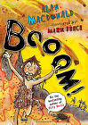 Iggy the Urk: BOOOM!: Book 4 by Alan MacDonald (Paperback, 2011)