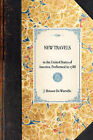 New Travels: In the United States of America, Performed in 1788 by J Brissot De Warville, Jacques Pierre Brissot De Warville (Hardback, 2007)