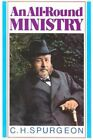 An All Round Ministry by C. H. Spurgeon (Paperback, 1981)