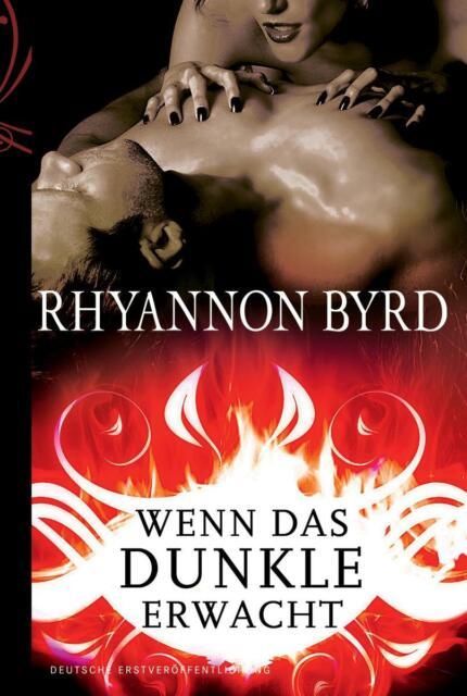 Wenn das Dunkle erwacht von Rhyannon Byrd (2011, Taschenbuch), UNGELESEN
