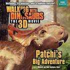 Walking with Dinosaurs: Patchi's Big Adventure by J E Bright (Mixed media product, 2013)