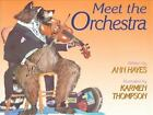 Meet the Orchestra by Ann Hayes (1991, Hardcover)