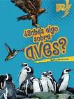 Sabes Algo Sobre Aves by Buffy Silverman (Hardback, 2012)