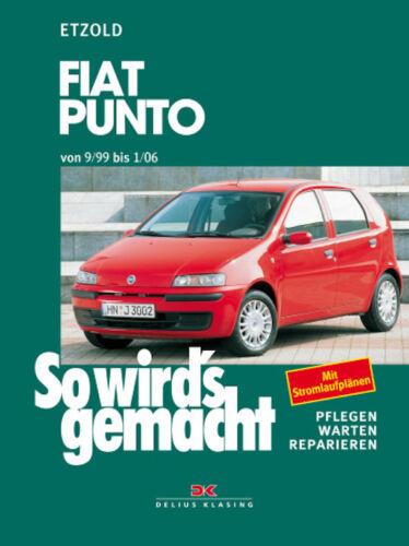 FIAT Punto 1999-06 ETZOLD So wirds gemacht Bd 125 Reparaturanleitung NEU