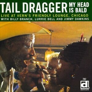 Tail Dragger - My Head Is Bald: Live At Vern's Friendly Lounge [New CD]