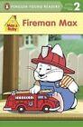 Fireman Max by Rosemary Wells (Paperback / softback, 2015)