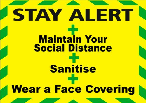 Various sizes and Materials Stay Alert plus customer//staff facing warning signs