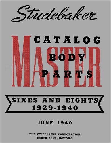 1929-1940 Studebaker Master Body Parts Book 1937 1938 1939 Illustrated Catalog
