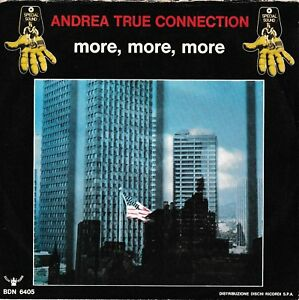 ANDREA TRUE CONNECTION - More More More - '7 / 45 giri 1976 Italy - Italia - ANDREA TRUE CONNECTION - More More More - '7 / 45 giri 1976 Italy - Italia
