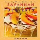 Savannah Classic Desserts: Recipes from Favorite Restaurants by Janice Shay (Hardback, 2008)