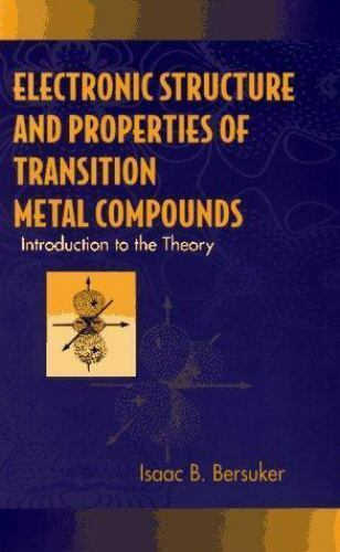 Electronic Structure and Properties of Transition Metal Compounds : Introduct...