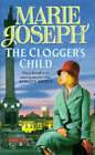 The Clogger's Child by Marie Joseph (Paperback, 1986)