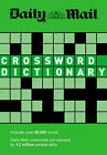 The Daily Mail Crossword Dictionary: Over 80,000 Words by John Bailie (Paperback, 2008)