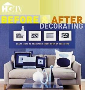 Details about Before and after Decorating : Smart Ideas to Trans