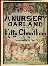 A NURSERY GARLAND by Kitty Cheatham - 1917 1st Edition - Graham Robertson ills.