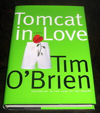 SIGNED by TIM O'BRIEN TOMCAT IN LOVE 1998 FIRST EDITION HARDCOVER Minnesota Sex