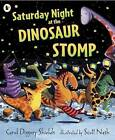 Saturday Night at the Dinosaur Stomp by Carol Diggory Shields (Paperback, 2008)