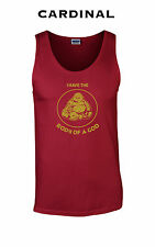 046 I have the body of a god funny Tank Top college buddha hindu religion party