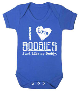 I LOVE BOOBIES LIKE MY DADDY Funny Boys BABY GROW Vest Bodysuit Dad Boobs Gift