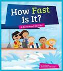 How Fast Is It?: A Book about Adverbs by Cari Meister (Hardback, 2016)