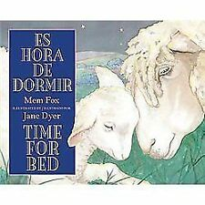 Time for Bed (Es Hora de Dormir) by Mem Fox (2012, Board Book)