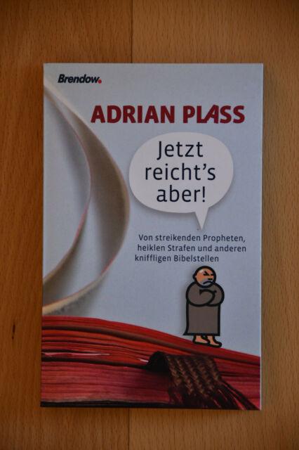 Jetzt reicht's aber von Adrian Plass (2008, Taschenbuch)