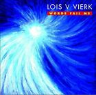 Lois V. Vierk: Words Fail Me (CD, May-2015, New World)