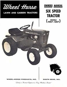Wheel Horse Tractor Operation,Service /& Parts Manual Models  1067 /& 1267