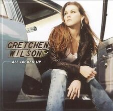 All Jacked Up by Gretchen Wilson (CD, Sep-2005, Epic (USA))