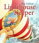 The Storytime: The Littlest Lighthouse Keeper by Heidi Howarth (Paperback, 2009)