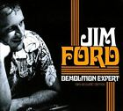 Demolition Expert: Rare Acoustic Demos [Digipak] by Jim Ford (Songwriter/Vocals) (CD, Nov-2011, Bear Family Records (Germany))