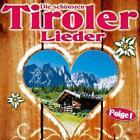 Die schönsten Tiroler Lieder von Various Artists (2012)