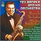 Tex Beneke - Here's To the Ladies (Who Sang With the Band, 2010)