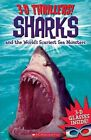Sharks and the World's Scariest Sea Monsters by Chris Coode, Lynn Gibbons (Mixed media product, 2010)