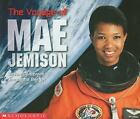 Social Studies Emergent Readers: The Voyage of Mae Jemison by Samantha Berger and Susan Canizares (1999, Hardcover)