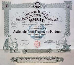 Compagnie Française Des Accumulateurs Électriques Iodac Action 100 Francs 1928 7v9glhxh-07221358-360286774