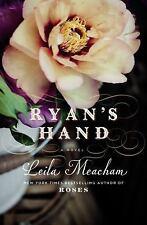 Ryan's Hand by Leila Meacham (2016, Paperback)