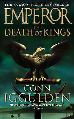 """AS NEW"" Iggulden, Conn, The Death of Kings (Emperor Series, Book 2) Book"