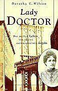 Lady Doctor: Das mutige Leben der ersten amerikanischen Är... | Livre | état bon