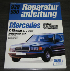 Reparaturanleitung-Mercedes-S-Klasse-W-126-280-380-500-S-SE-SEL-SEC-ab-1979-NEU