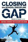 Closing the School Discipline Gap: Equitable Remedies for Excessive Exclusion by Teachers' College Press (Paperback, 2015)