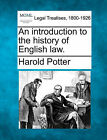 An Introduction to the History of English Law. by Harold Potter (Paperback / softback, 2010)